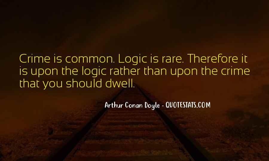 Quotes About Arthur Conan Doyle #8762
