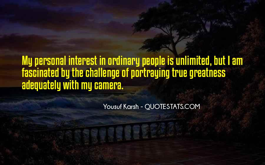 Quotes About Yousuf Karsh #1737784