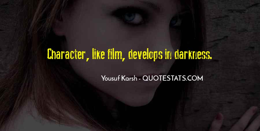 Quotes About Yousuf Karsh #456456