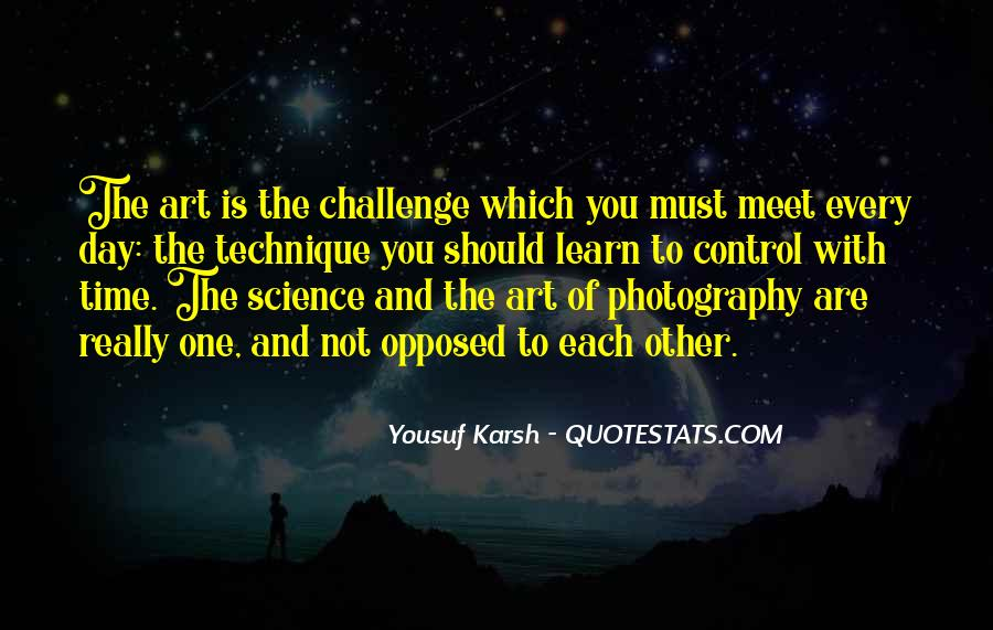 Quotes About Yousuf Karsh #869628