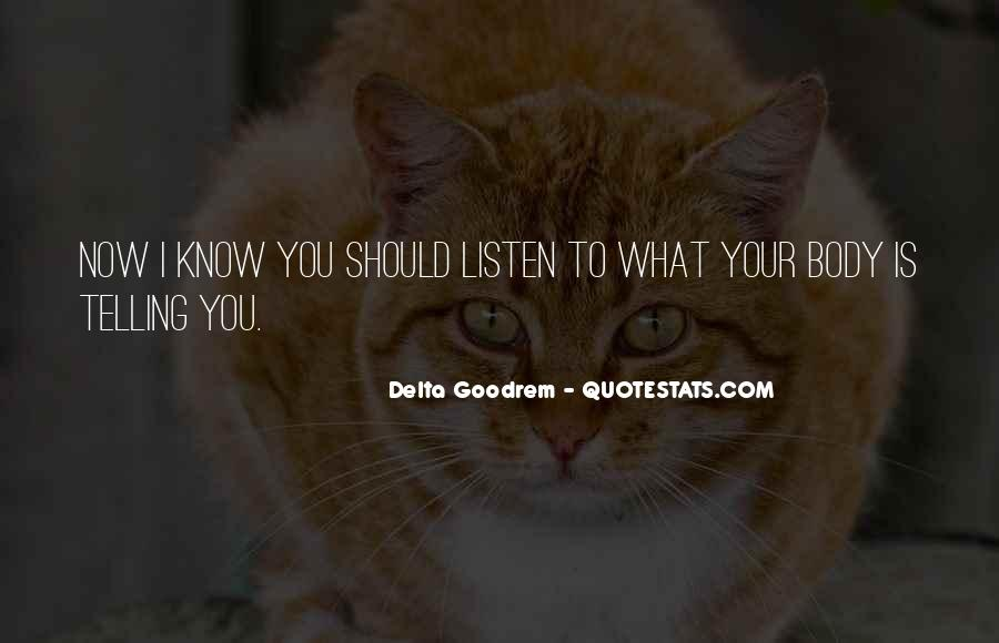 Quotes About Delta Goodrem #1249180
