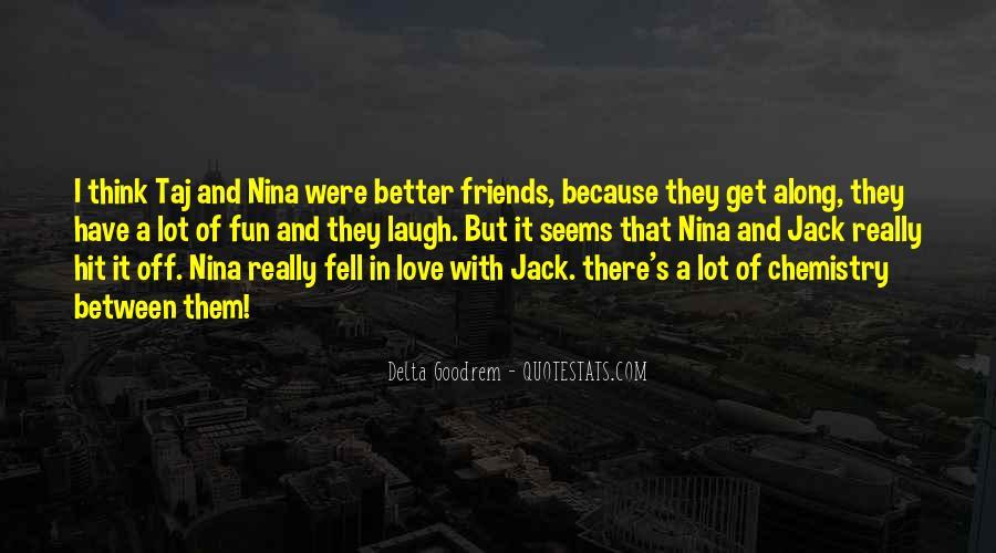 Quotes About Delta Goodrem #1351139