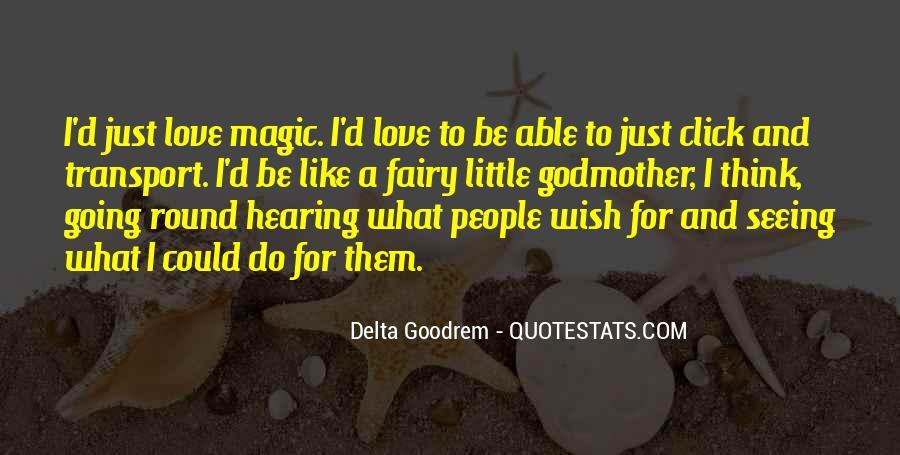 Quotes About Delta Goodrem #1370707