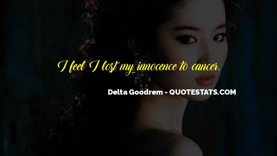 Quotes About Delta Goodrem #1460851