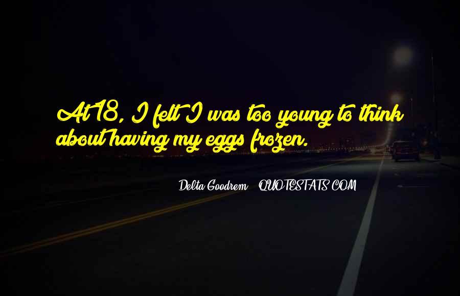 Quotes About Delta Goodrem #169097