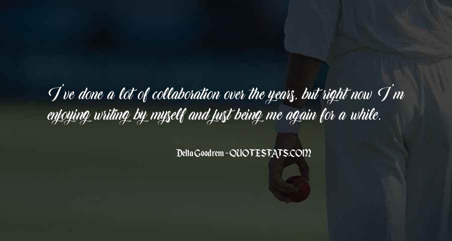 Quotes About Delta Goodrem #1743304