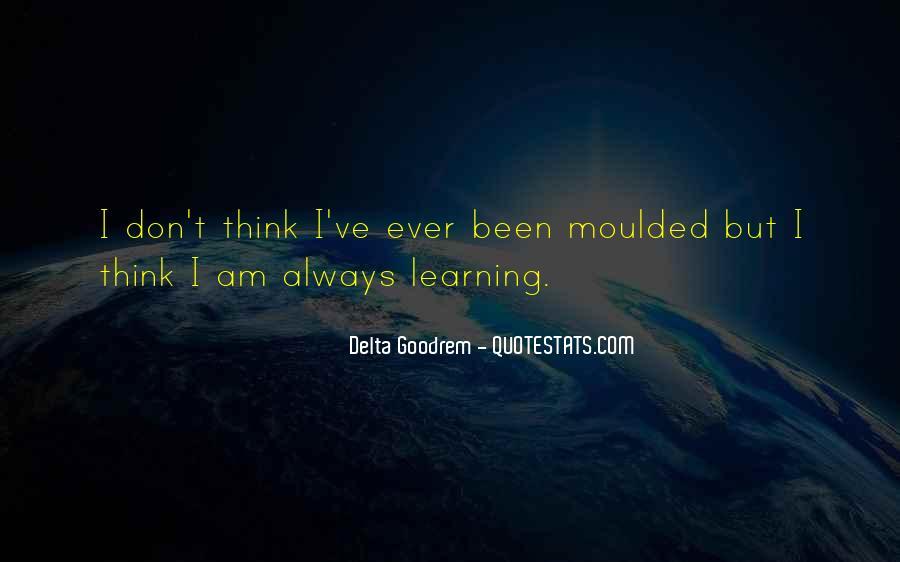 Quotes About Delta Goodrem #941673