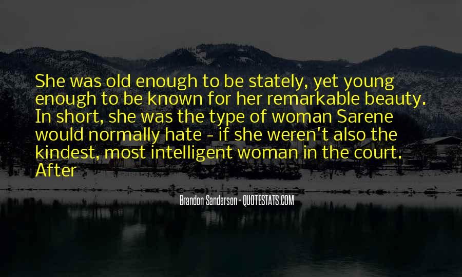 Type Of Woman Quotes #1220118