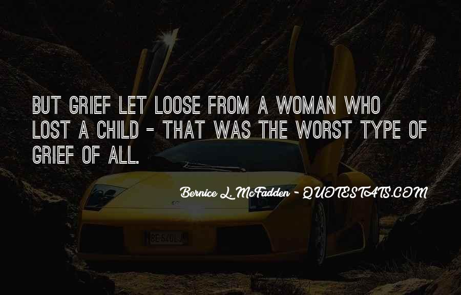 Type Of Woman Quotes #1409389