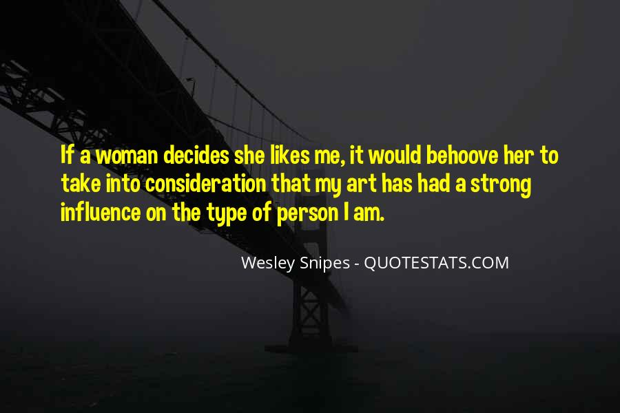 Type Of Woman Quotes #1479228