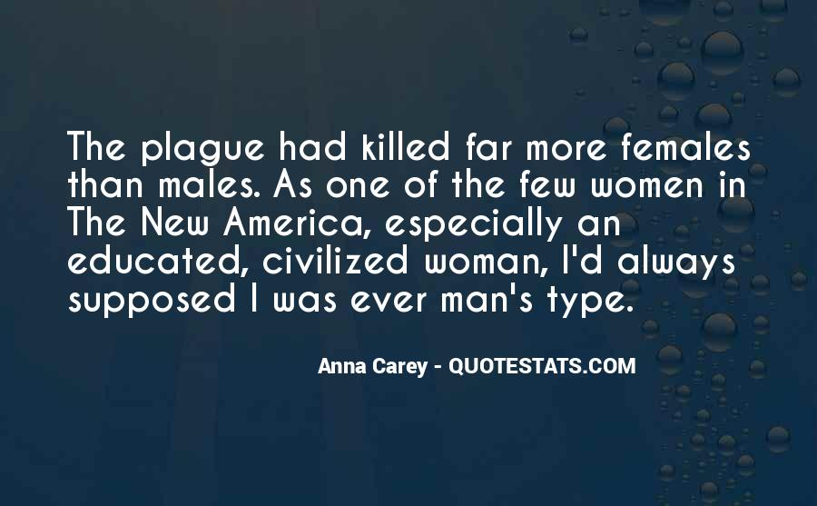 Type Of Woman Quotes #1609797