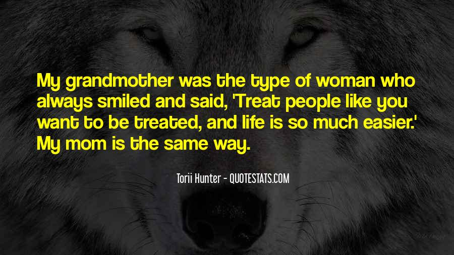 Type Of Woman Quotes #1611928