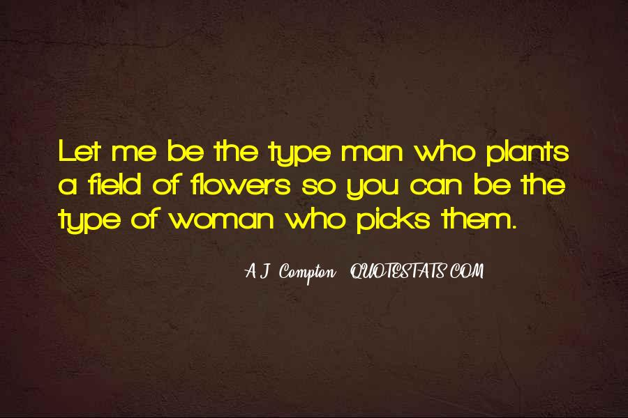Type Of Woman Quotes #1619100
