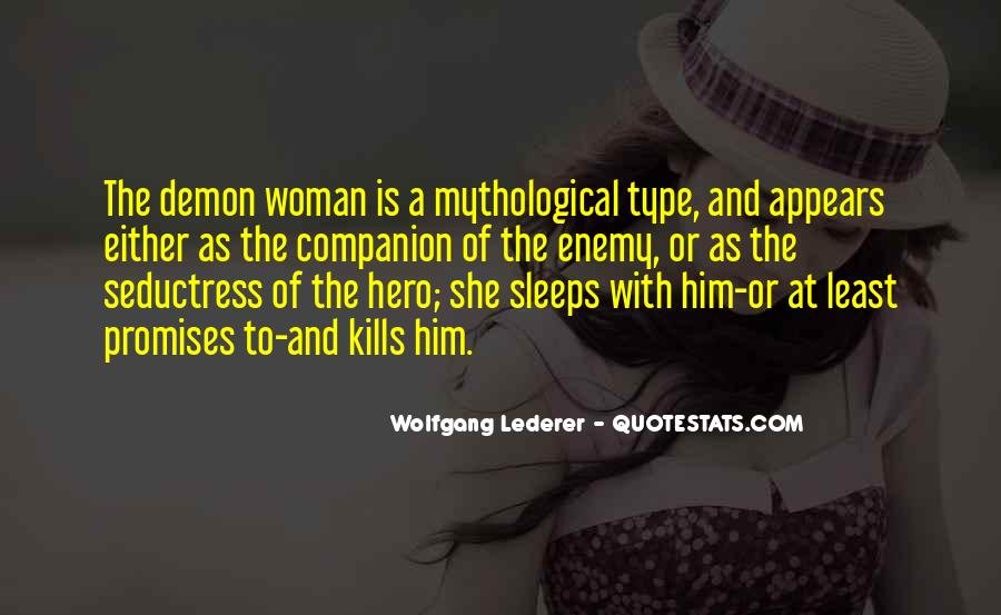 Type Of Woman Quotes #162636