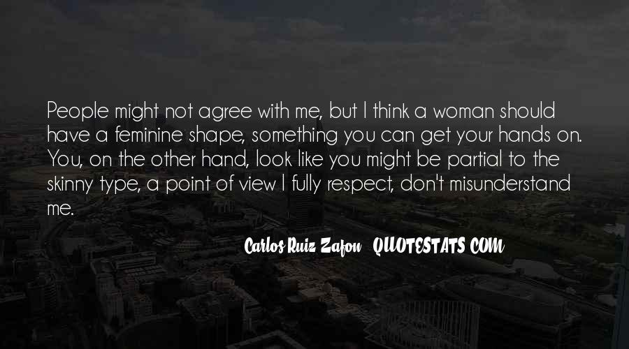 Type Of Woman Quotes #1670905