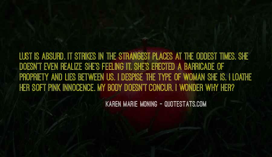 Type Of Woman Quotes #271134