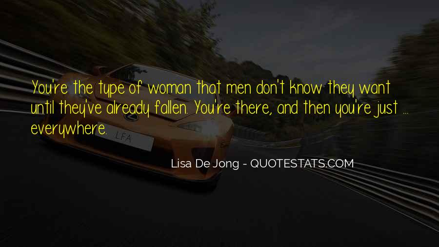 Type Of Woman Quotes #320356