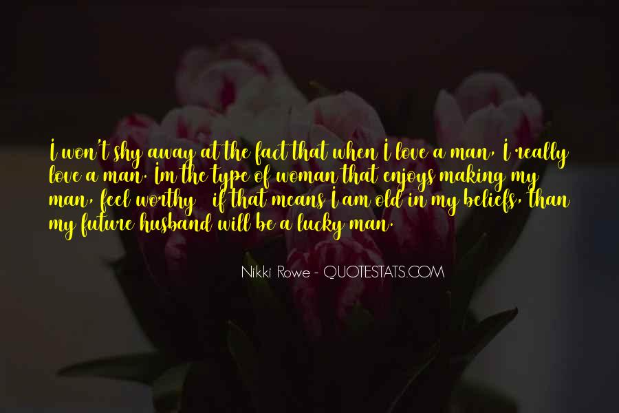 Type Of Woman Quotes #46050
