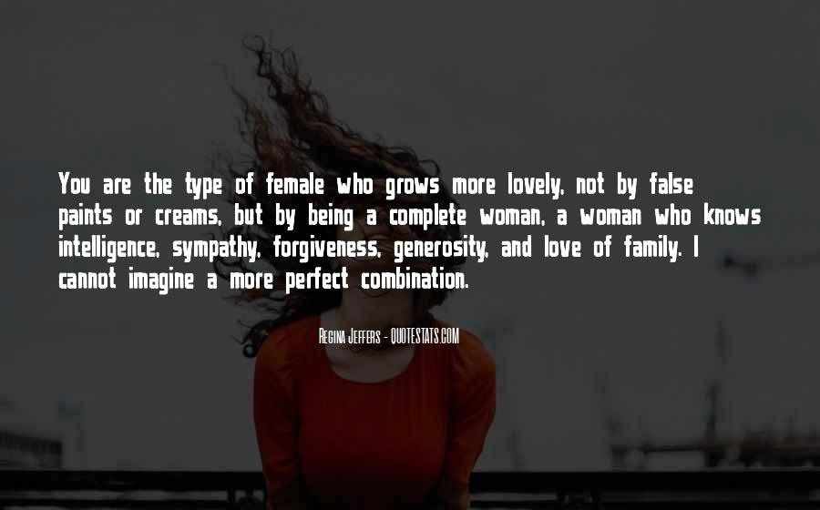 Type Of Woman Quotes #613223