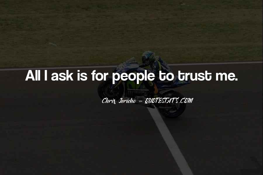 U Can't Trust Anyone Quotes #10008