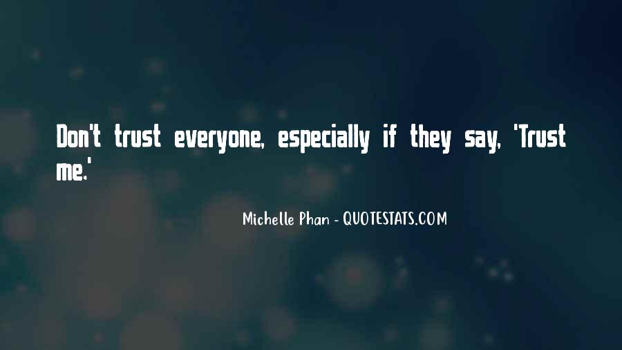 U Can't Trust Anyone Quotes #13518