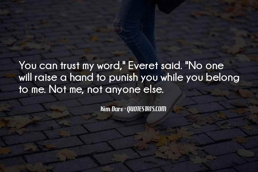 U Can't Trust Anyone Quotes #14794
