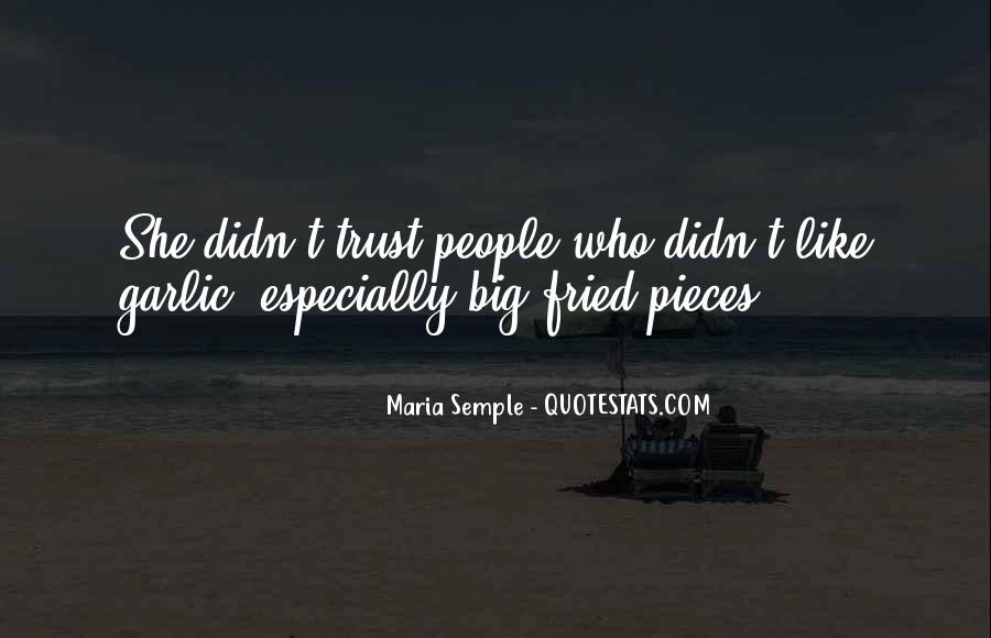 U Can't Trust Anyone Quotes #15088
