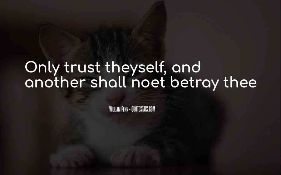 U Can't Trust Anyone Quotes #6932