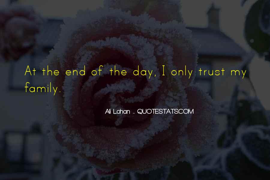 U Can't Trust Anyone Quotes #7899