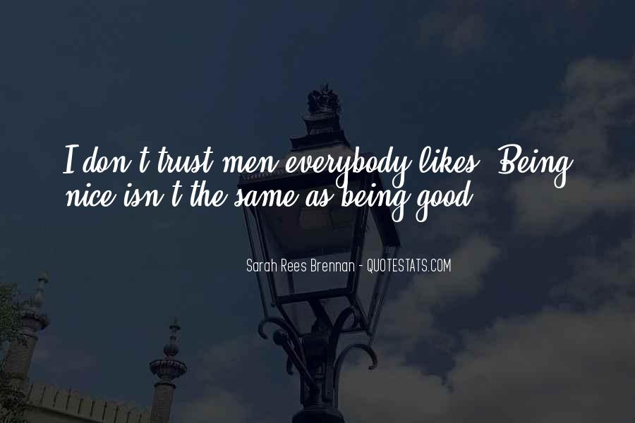 U Can't Trust Anyone Quotes #8932