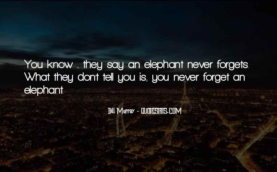 U Forget Me Quotes #2897