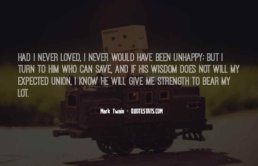 U Give Me Strength Quotes #129767