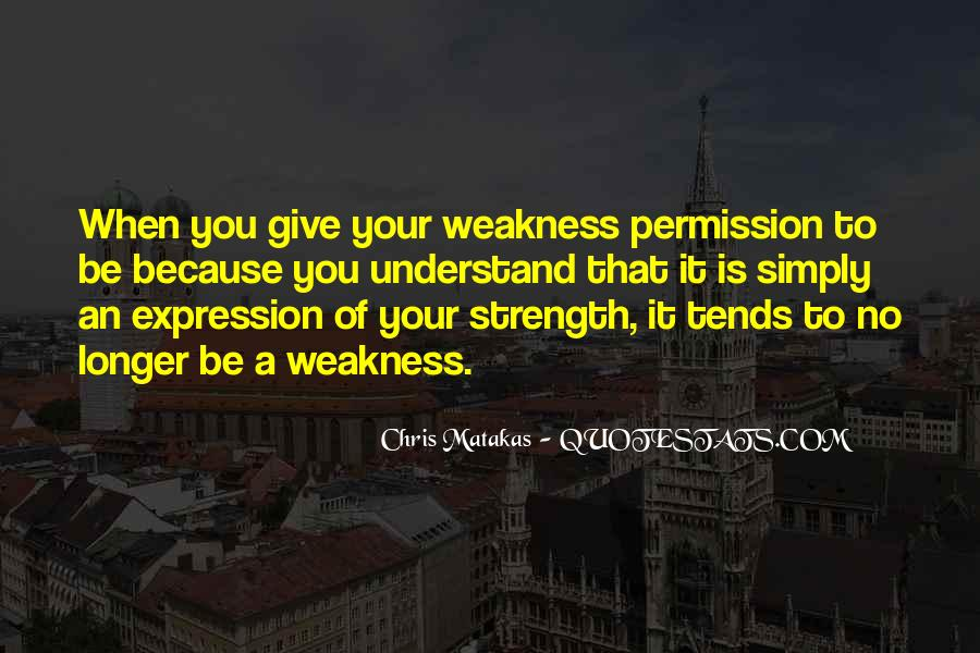U Give Me Strength Quotes #139158