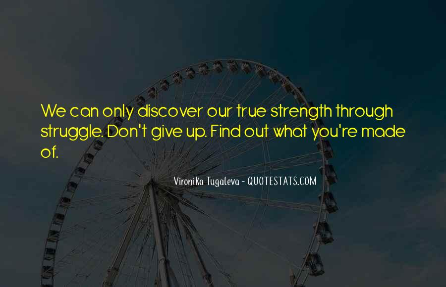 U Give Me Strength Quotes #144594