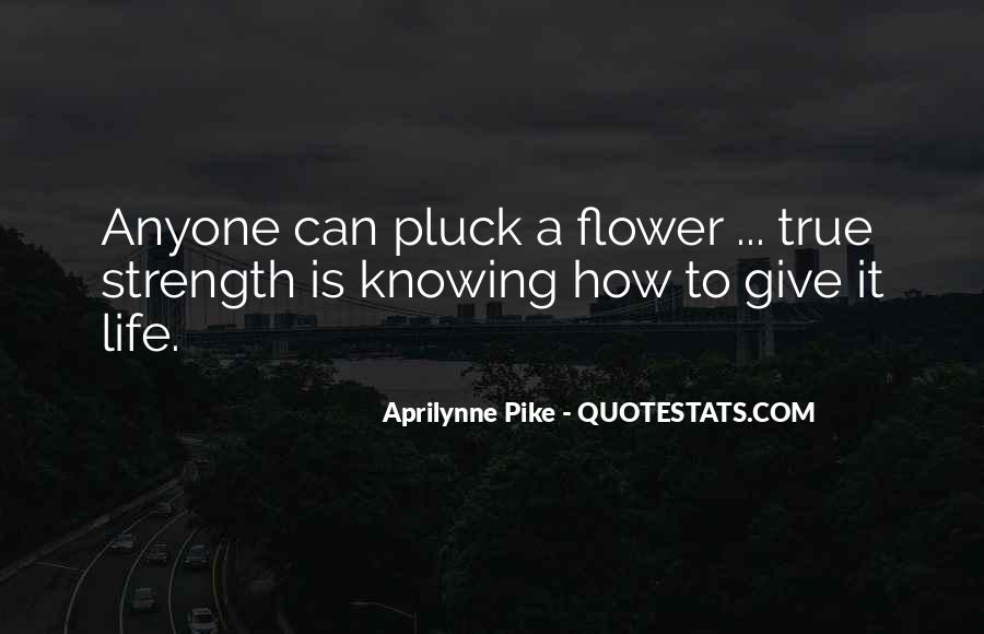 U Give Me Strength Quotes #185909