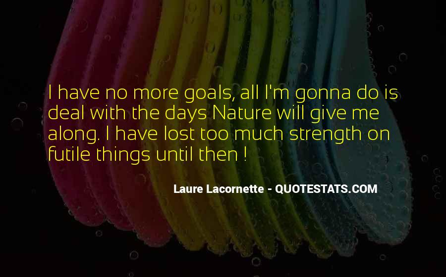 U Give Me Strength Quotes #84002