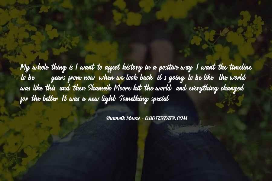 U Light Up My World Quotes #16399