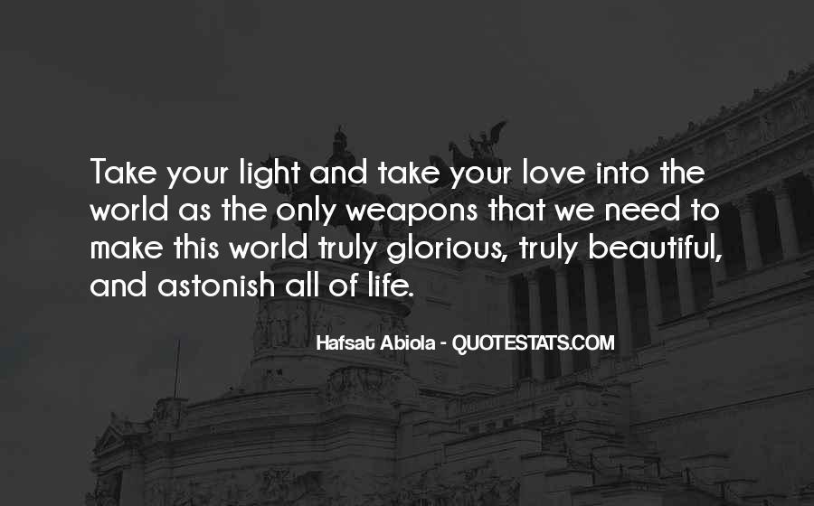 U Light Up My World Quotes #4837