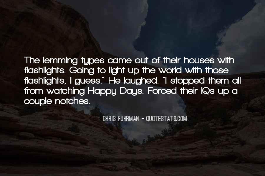 U Light Up My World Quotes #8541