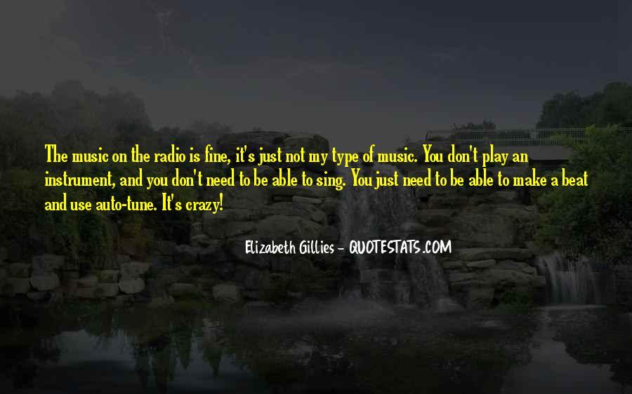 U Make Me Go Crazy Quotes #163765