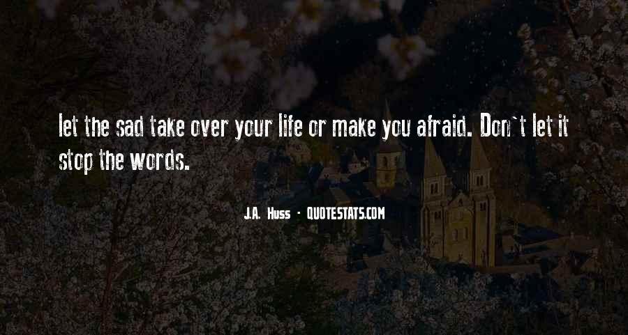 U Make Me Sad Quotes #119761