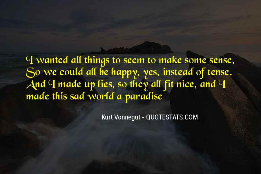 U Make Me Sad Quotes #177422