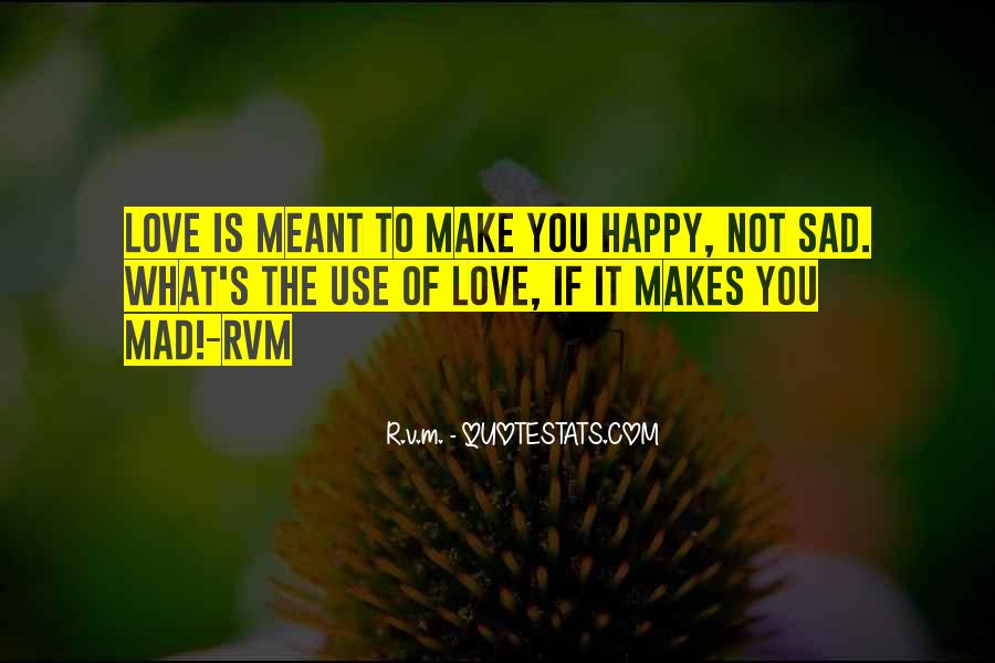 U Make Me Sad Quotes #180218