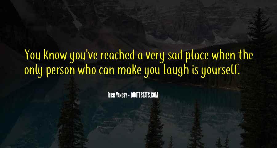 U Make Me Sad Quotes #180966
