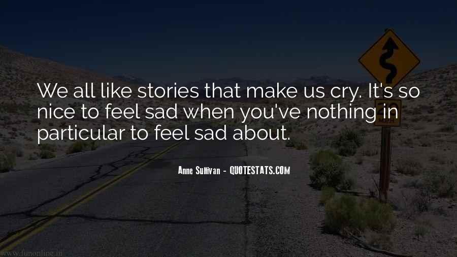 U Make Me Sad Quotes #198413