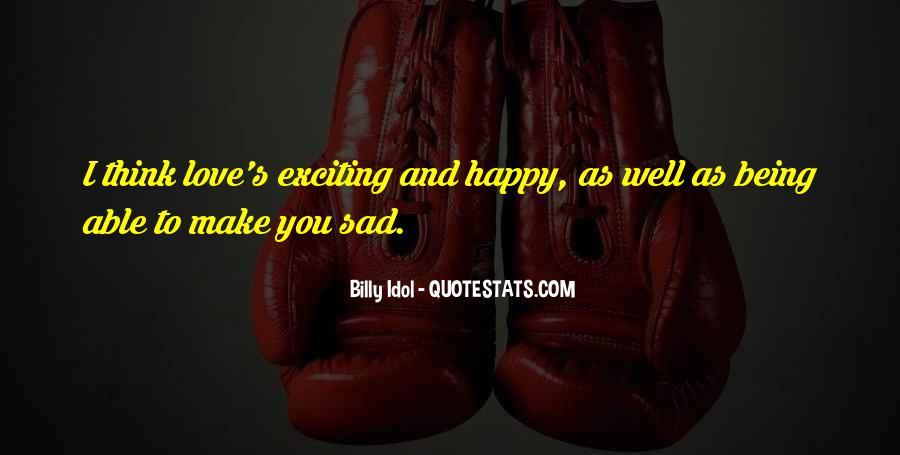 U Make Me Sad Quotes #43282