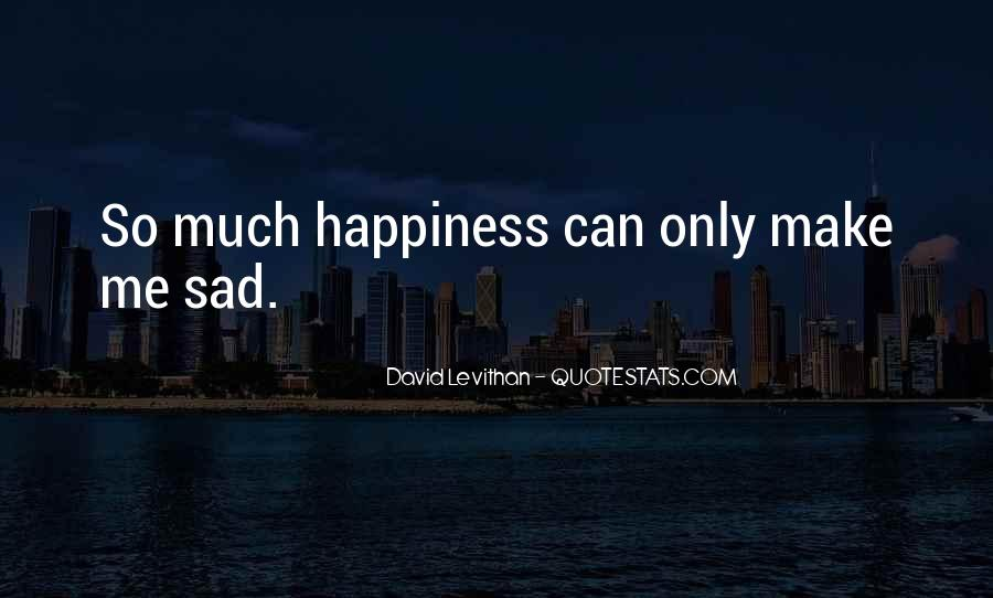 U Make Me Sad Quotes #64023