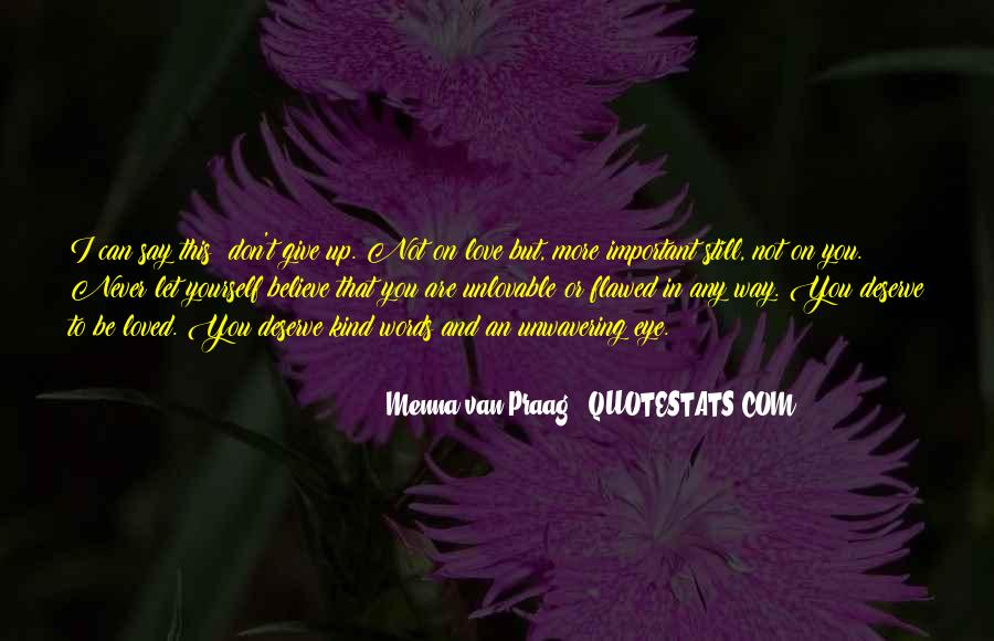 U Never Love Me Quotes #1097