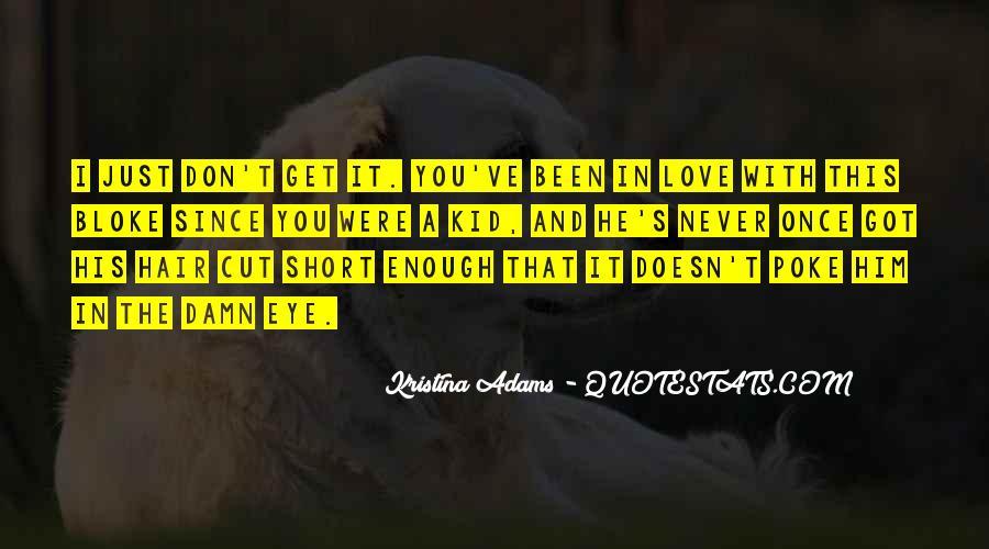 U Never Love Me Quotes #1153