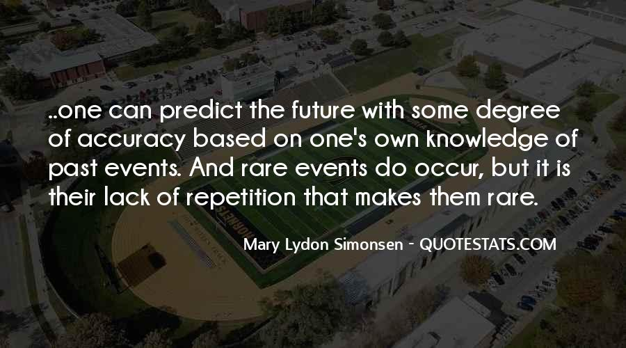 Quotes About Rare Events #1775488